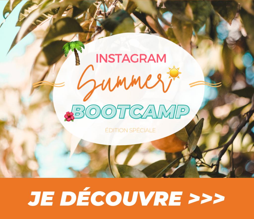 Développer son activité grâce à Instagram, Instagram Summer Bootcamp